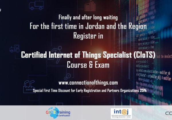 The First International Internet of Things (IoT) Certificate in Jordan